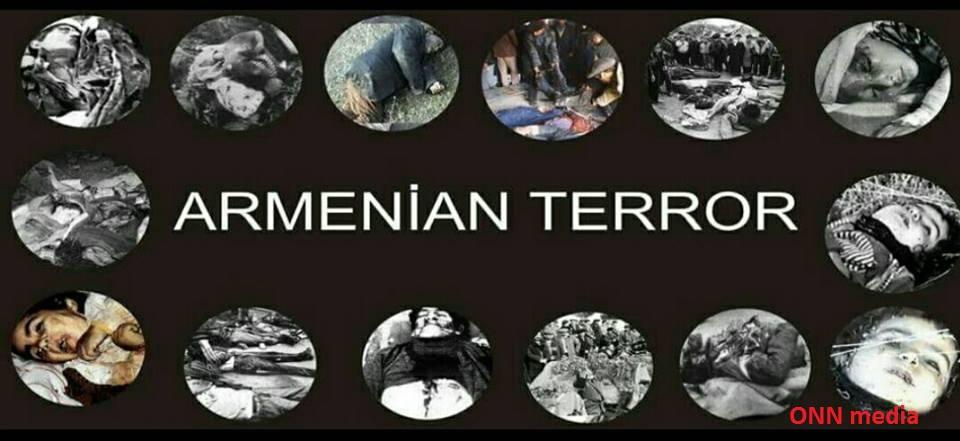 Erməni terrorizminin 100 ildən çox tarixi var