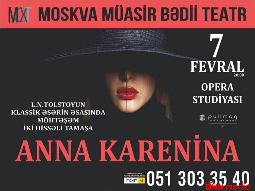 """Moskva Müasir İncəsənət Teatrı Bakıda """"Anna Karenina""""nı təqdim edəcək"""
