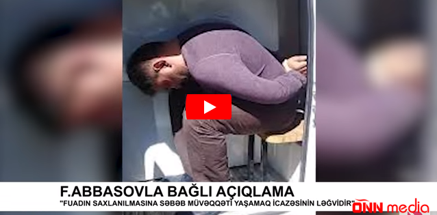 Fuad Abbasovun Rusiyada saxlanılma görüntüləri – VİDEO