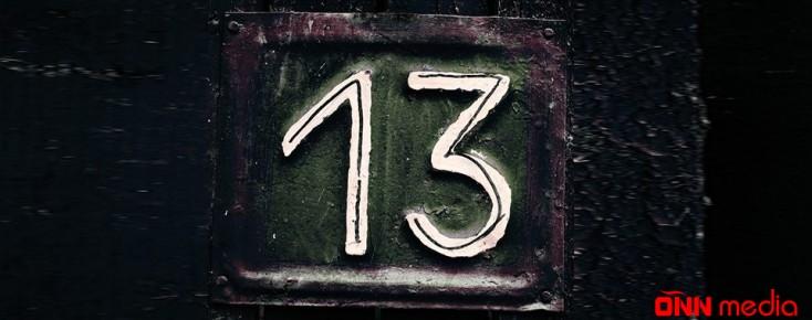 13 rəqəmindən qorxanlar – Triskadefobiyadan necə qurtulmalı?
