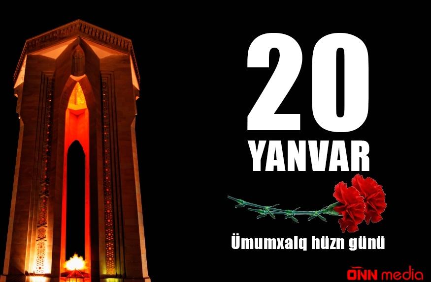 20 Yanvar- tariximizin qanlı və şanlı səhifəsi