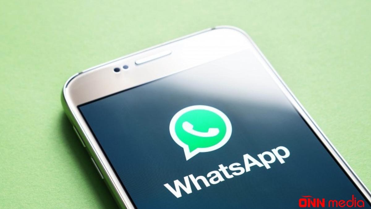 """""""WhatsApp""""dan YENİLİK: seçib göndərəcəyik…"""