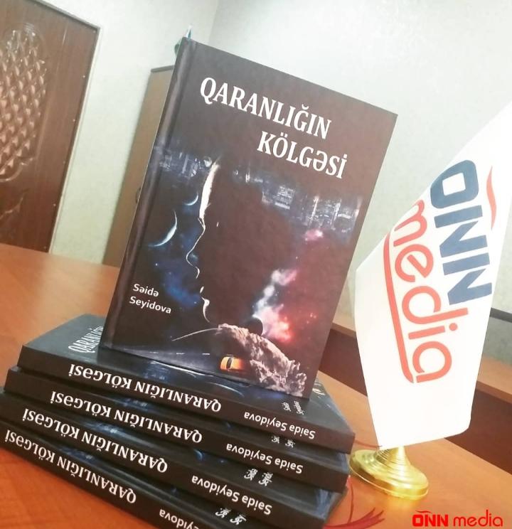 """Səidə Seyidovanın """"Qaranlığın Kölgəsi"""" romanı"""