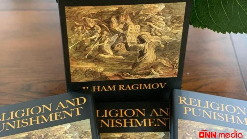 """İlham Rəhimovun """"Din və Cəza"""" adlı kitabı ingilis dilində çap edildi"""